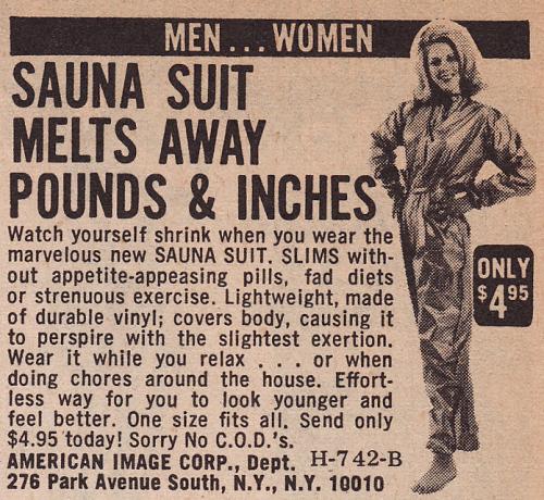 Sauna suits were big in the 1970's